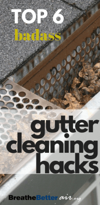Our Top 6 Gutter Cleaning Hacks