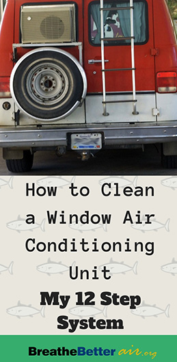 The 12 Steps of Cleaning a Window Air Conditioning Unit