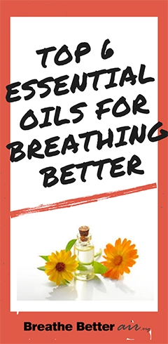 The Top 6 Essential Oils for Breathing Better